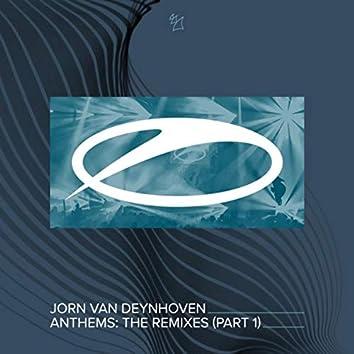 Anthems (The Remixes, Pt. 1)