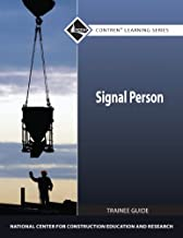 Signal Person Trainee Guide (Contren Learning Series)