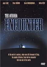 Best the aurora encounter movie Reviews