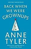 Back When We Were Grownups: A Novel (Ballantine Reader's Circle)