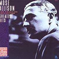 Mose Allison: The Prestige Collection Greatest Hits
