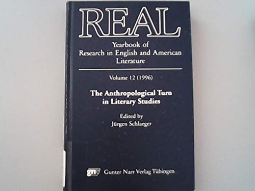 REAL. Bd 12. 1996. The Anthropological Turn in Literary Studies