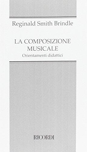 La composizione musicale. Orientamenti didattici