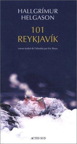 101 reykjavik (Lettres scandinaves)