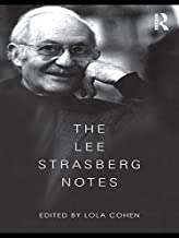 The Lee Strasberg Notes (English Edition)