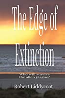 The Edge of Extinction: Who will survive the alien plague?
