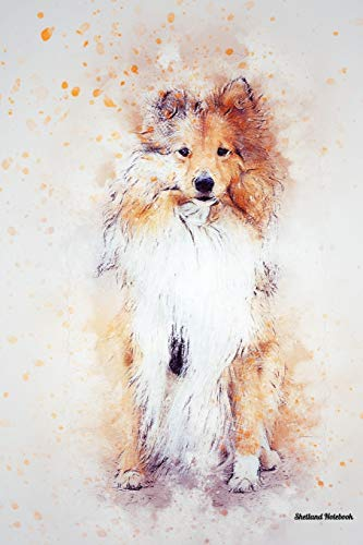 Shetland Notebook: Beautiful Hand-Painted Watercolor Shetland Dog Journal / notebook / diary, 100 Lined Pages (Shetland Books and Gifts to Write In for Dog Lovers)