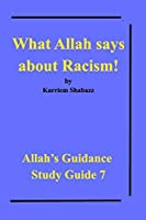 What Allah says about Racism!