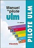 Manuel du pilote ULM 14e édition