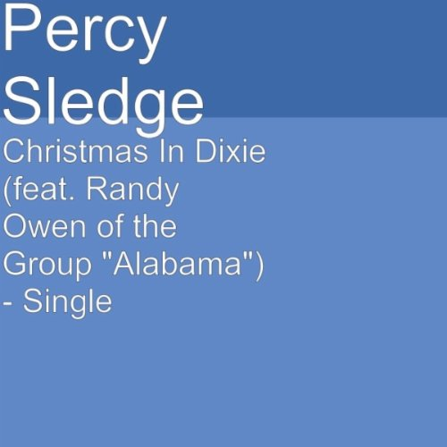 Alabama Christmas In Dixie.Christmas In Dixie Feat Randy Owen Of The Group Alabama