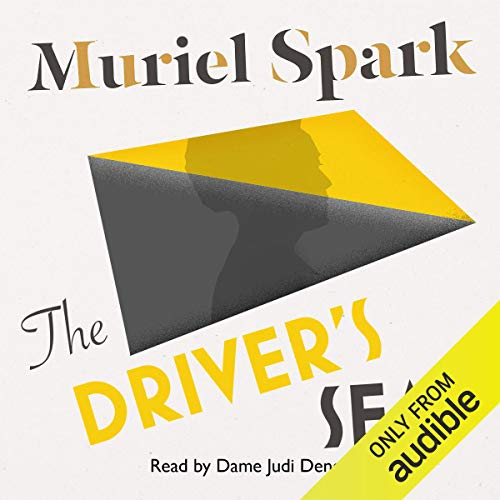 The Driver's Seat                   By:                                                                                                                                 Muriel Spark                               Narrated by:                                                                                                                                 Dame Judi Dench                      Length: 2 hrs and 36 mins     5 ratings     Overall 3.8