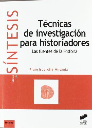 Historia De Las Técnicas