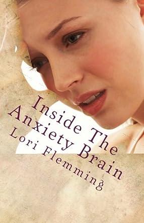 Inside The Anxiety Brain