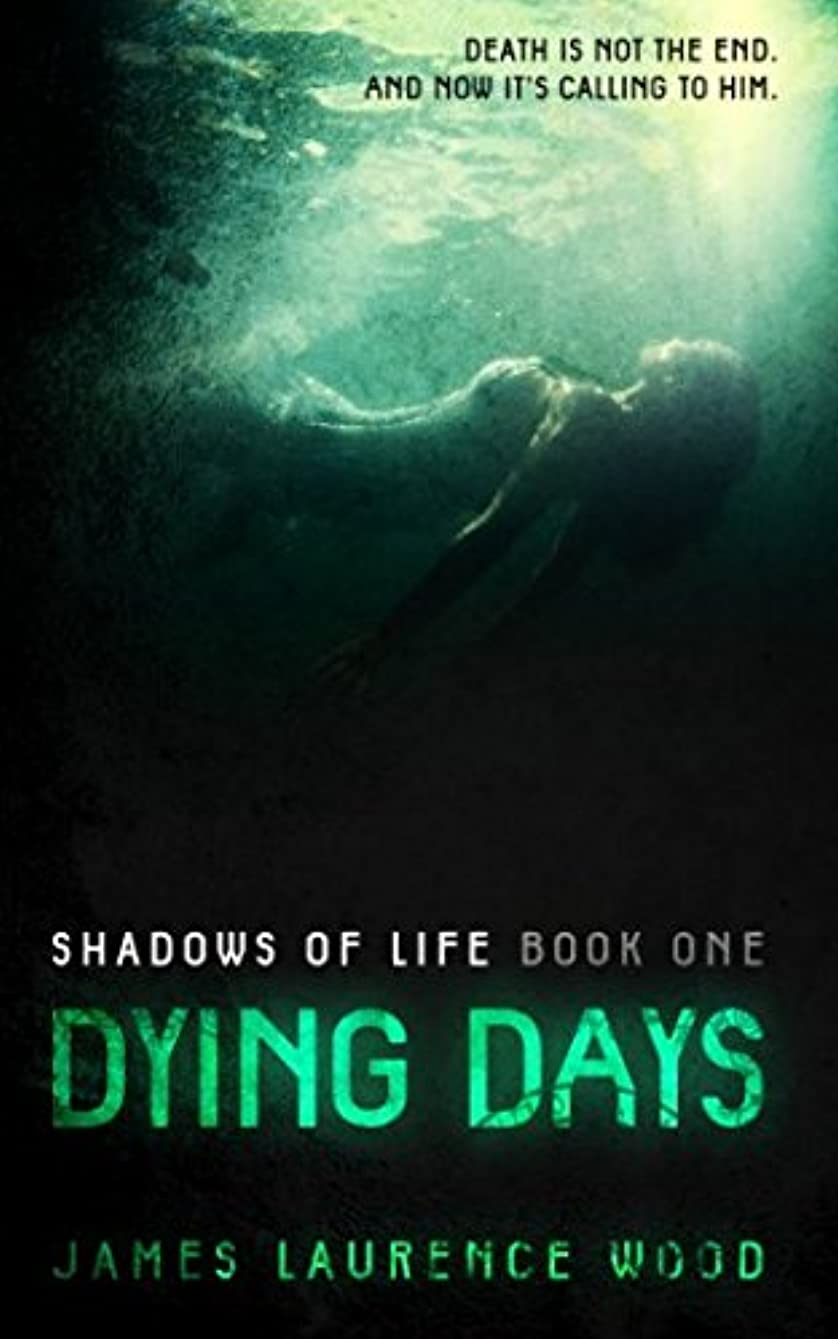 航空機世界的に単にDying Days - Shadows of Life: Book One