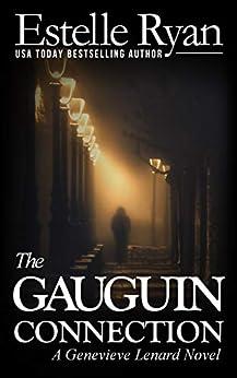 The Gauguin Connection (Book 1) (Genevieve Lenard) by [Estelle Ryan]