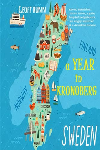 A Year in Kronoberg: (its in Sweden!)