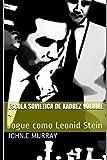 Escola Soviética de Xadrez volume 4: Jogue como Leonid Stein (Portuguese Edition)