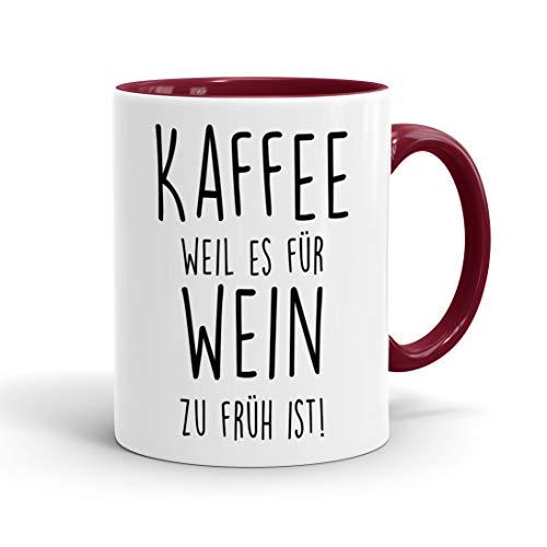 True Statements Lustige Tasse Kaffee weil es für Wein zu früh ist - originelles Geschenk, inner bordeaux