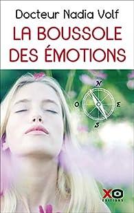 La boussole des émotions par Nadia Volf