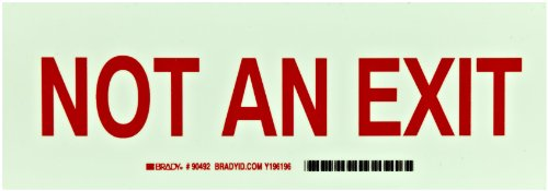 """Brady 90492 10"""" Width x 3.5"""" Height B-324 Glow-in-the-Dark Self-Stick Polyester Exit and Directional Sign, Green on Red, Legend """"Not An Exit"""""""