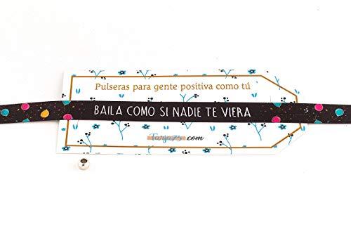 Tarja 73 | Pulseras de Tela con frases molonas: BAILA COMO SI NADIE DE VIERA. | Presume y punto | Color negro | Regalo Original