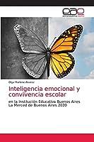 Inteligencia emocional y convivencia escolar