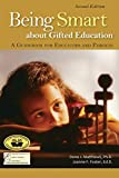 Image of Being Smart about Gifted Education: A Guidebook for Educators and Parents