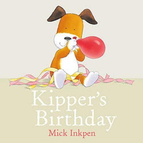 Kipper: Kipper's Birthday cover art