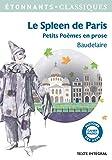 Le Spleen de Paris (Petits Poèmes en prose) - Flammarion - 16/03/2016