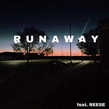 Runaway (feat. Reese)