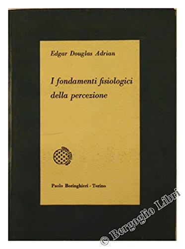 I fondamenti fisiologici della percezione