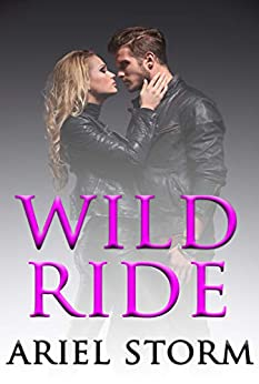 Wild Ride by [Ariel Storm]