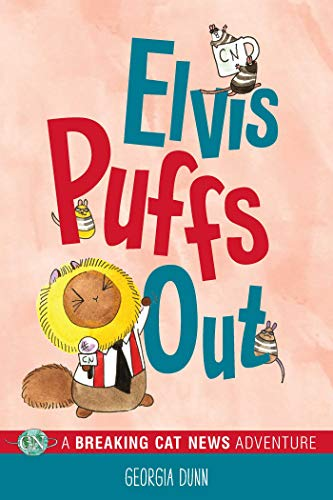 Elvis Puffs Out: A Breaking Cat News Adventure (Volume 3)の詳細を見る