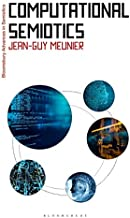 Computational Semiotics (Bloomsbury Advances in Semiotics)