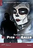 El Pico de Gallo (Italian Edition)