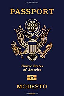 Passport United States of America Modesto Notebook: Modesto City Journal 6x9 inch (DIN A5) 120 Lined Pages Book Gift