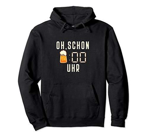 Lustiger Bier Spruch I Oh schon Bier Uhr Party Saufen Pullover Hoodie