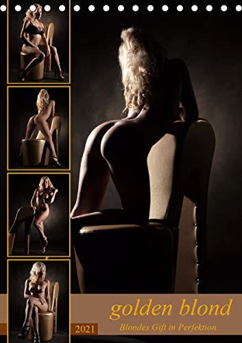 golden blond - Blondes Gift in Perfektion (Tischkalender 2021 DIN A5 hoch)
