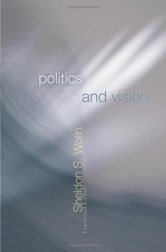 [(Politics and Vision: Continuity and Innovation in Western Political Thought)] [ By (author) Sheldon S. Wolin ] [September, 2006]