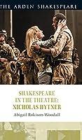 Nicholas Hytner (Shakespeare in the Theatre)