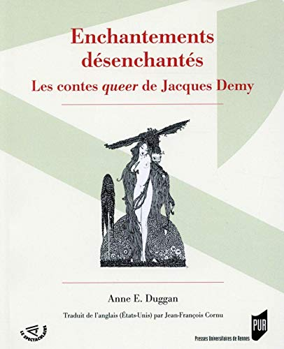 Enchantements désenchantés : Les contes queer de Jacques Demy