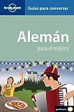 Aleman: Para El Viajero (Phrasebook) (Spanish Edition)