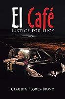 El Café: Justice for Lucy