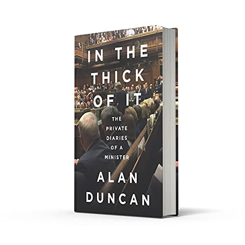 In the Thick of It: 'One of the most explosive political diaries ever to be published' DAILY MAIL
