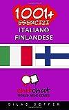 1001+ Esercizi italiano - finlandese