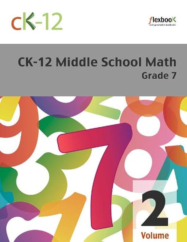 休憩ジェームズダイソンおっとCK-12 Middle School Math Grade 7, Volume 2 Of 2 (English Edition)