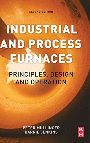 Industrial and Process Furnaces: Principles, Design and Op