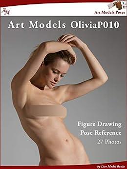 Art Models OliviaP010: Figure Drawing Pose Reference (Art Models Poses) by [Douglas Johnson]