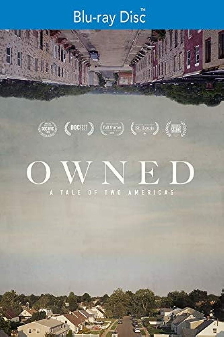 氷神経帝国Owned: A Tale of Two Americas [Blu-ray]