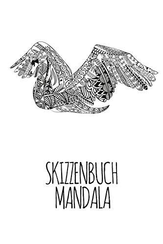 Skizzenbuch Mandala: A5 Umrandet I Skizzenbuch I Geschenk I I Planer 120 freie Seiten I Pelikan Mandala Design (German Edition)